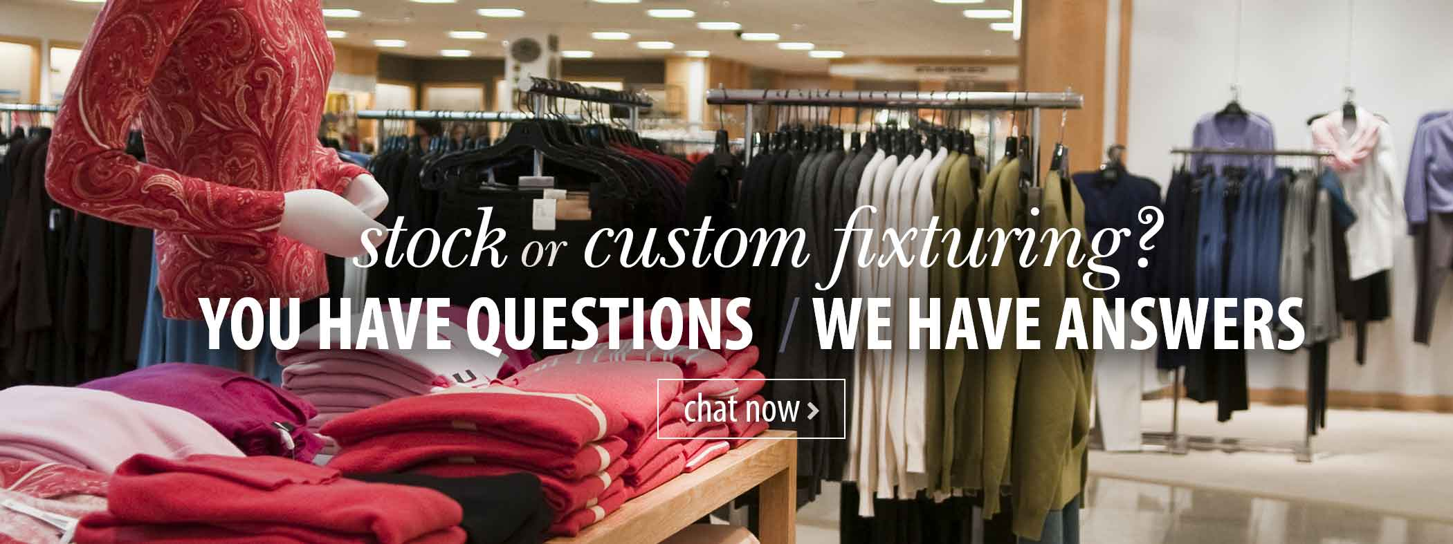 Questions - We have Answers! Chat now